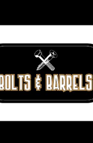 Bolts & Barrels