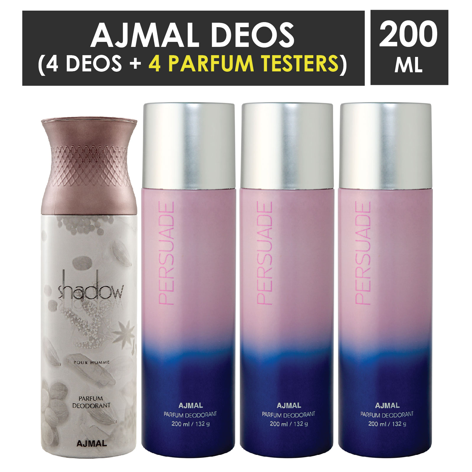 Ajmal | Ajmal 1 Shadow Him for Men and 3 Persuade for Men & Women High Quality Deodorants each 200ML Combo pack of 4 (Total 800ML) + 4 Parfum Testers